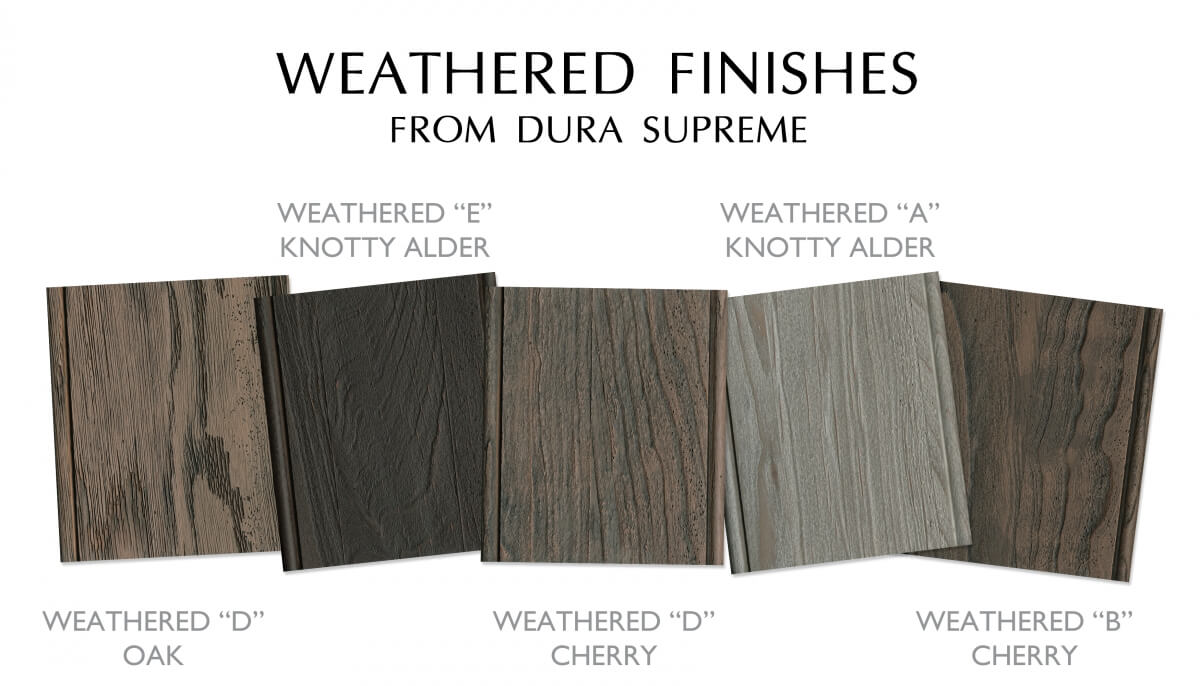 Dura Supreme's Weathered Collection of Finishes.